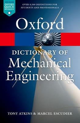 A Dictionary of Mechanical Engineering - Oxford Quick Reference (Paperback)