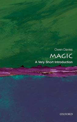 Magic: A Very Short Introduction - Very Short Introductions (Paperback)