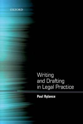 Writing and Drafting in Legal Practice (Paperback)
