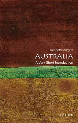 Australia: A Very Short Introduction - Very Short Introductions (Paperback)