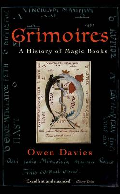 Grimoires: A History of Magic Books (Paperback)