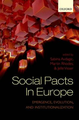 Social Pacts in Europe: Emergence, Evolution, and Institutionalization (Hardback)
