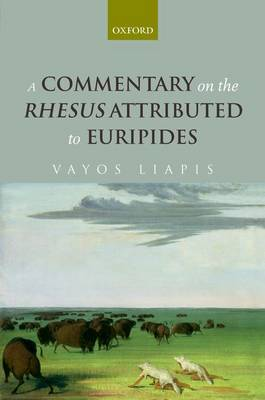 A Commentary on the Rhesus Attributed to Euripides (Hardback)
