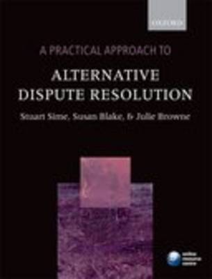 A Practical Approach to Alternative Dispute Resolution (Paperback)