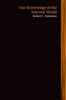 Our Knowledge of the Internal World - Lines of Thought (Paperback)
