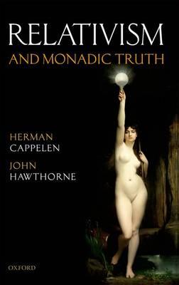 Relativism and Monadic Truth (Paperback)