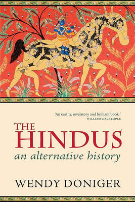The Hindus: An Alternative History (Paperback)