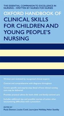 Oxford Handbook of Clinical Skills for Children's and Young People's Nursing - Oxford Handbooks in Nursing (Paperback)