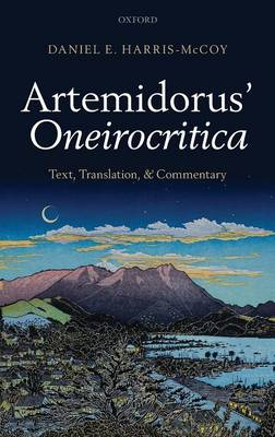Artemidorus' Oneirocritica: Text, Translation, and Commentary (Hardback)