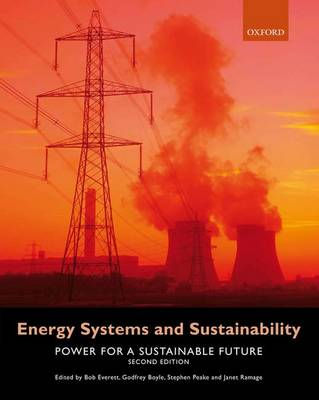 Energy Systems and Sustainability: Power for a Sustainable Future (Paperback)