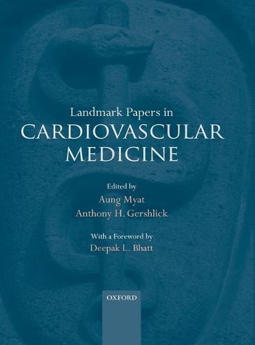 Landmark Papers in Cardiovascular Medicine - Landmark Papers in (Hardback)