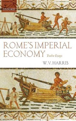 Rome's Imperial Economy: Twelve Essays (Hardback)