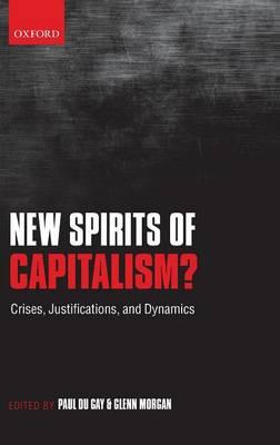 New Spirits of Capitalism?: Crises, Justifications, and Dynamics (Hardback)