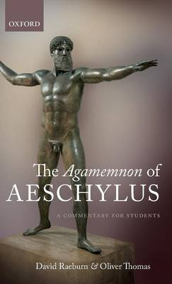 The Agamemnon of Aeschylus: A Commentary for Students (Hardback)