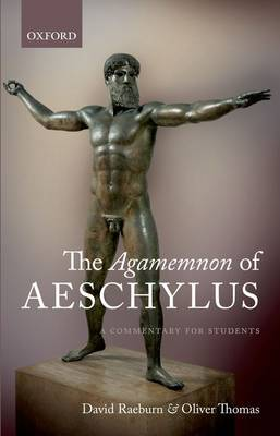 The Agamemnon of Aeschylus: A Commentary for Students (Paperback)