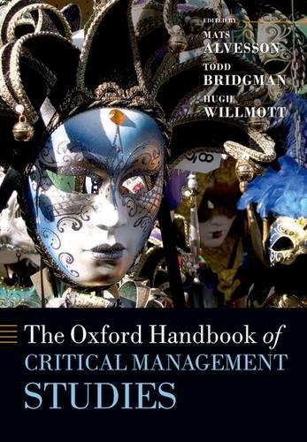 The Oxford Handbook of Critical Management Studies - Oxford Handbooks (Paperback)