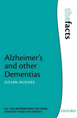 Alzheimer's and other Dementias - The Facts (Paperback)