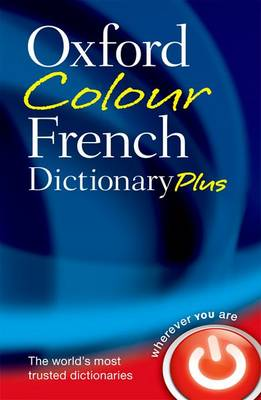 Oxford Colour French Dictionary Plus (Paperback)