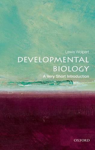 Developmental Biology: A Very Short Introduction - Very Short Introductions (Paperback)