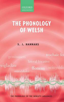 The Phonology of Welsh - The Phonology of the World's Languages (Hardback)