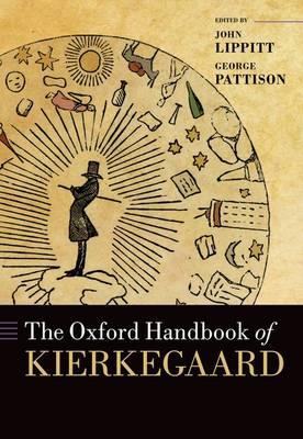 The Oxford Handbook of Kierkegaard - Oxford Handbooks (Hardback)