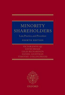 Minority Shareholders: Law, Practice and Procedure (Hardback)
