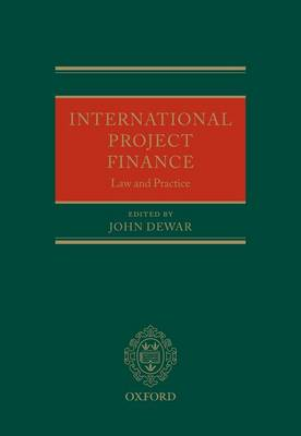 International Project Finance: Law and Practice (Hardback)