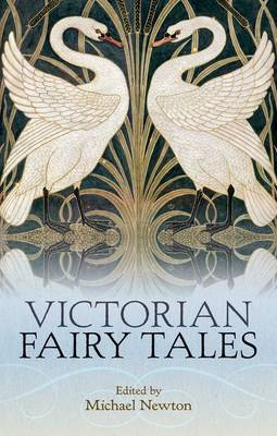 Victorian Fairy Tales - Oxford World's Classics (Hardback)
