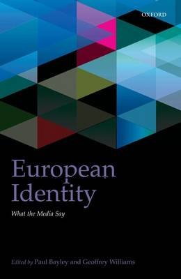 European Identity: What the Media Say - IntUne (Hardback)