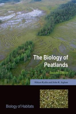 The Biology of Peatlands - Biology of Habitats Series (Paperback)