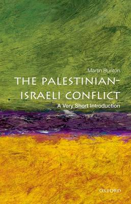 The Palestinian-Israeli Conflict: A Very Short Introduction - Very Short Introductions (Paperback)