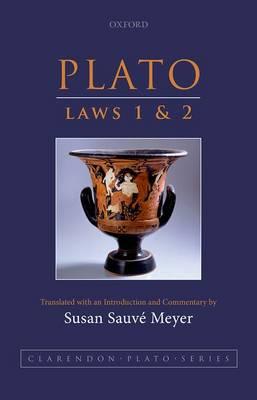 Plato: Laws 1 and 2 - Clarendon Plato Series (Hardback)