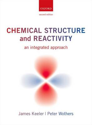 Chemical Structure and Reactivity: An Integrated Approach (Paperback)