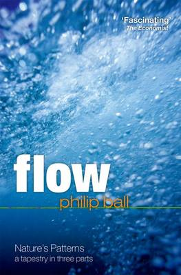 Flow: Nature's patterns: a tapestry in three parts (Paperback)