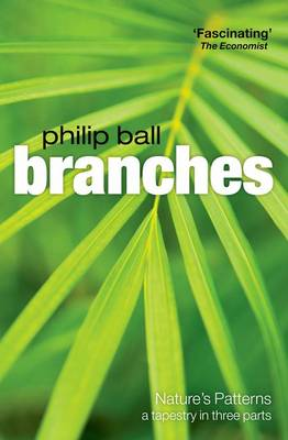 Branches: Nature's patterns: a tapestry in three parts (Paperback)