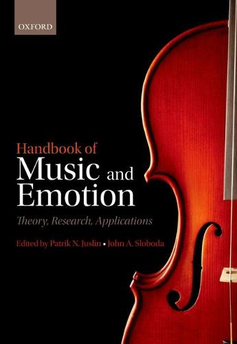 Handbook of Music and Emotion: Theory, Research, Applications (Paperback)