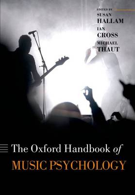 The Oxford Handbook of Music Psychology - Oxford Library of Psychology (Paperback)