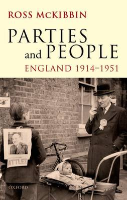 Parties and People: England 1914-1951 (Paperback)