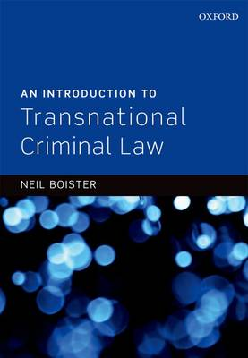 An Introduction to Transnational Criminal Law (Hardback)