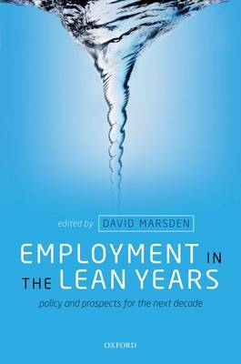 Employment in the Lean Years: Policy and Prospects for the Next Decade (Paperback)