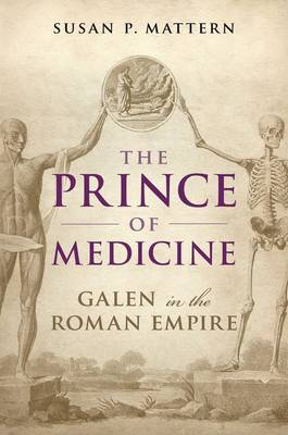 The Prince of Medicine: Galen in the Roman Empire (Hardback)