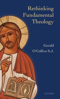 Rethinking Fundamental Theology (Hardback)