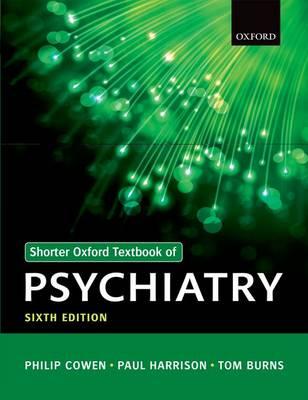 Shorter Oxford Textbook of Psychiatry (Paperback)