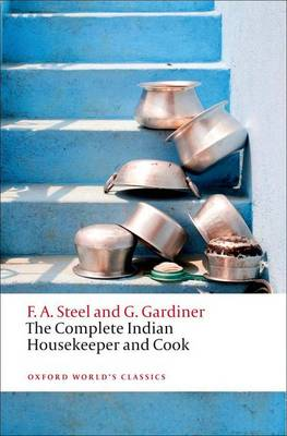 The Complete Indian Housekeeper and Cook - Oxford World's Classics (Paperback)