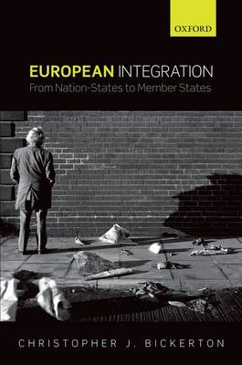 European Integration: From Nation-States to Member States (Hardback)