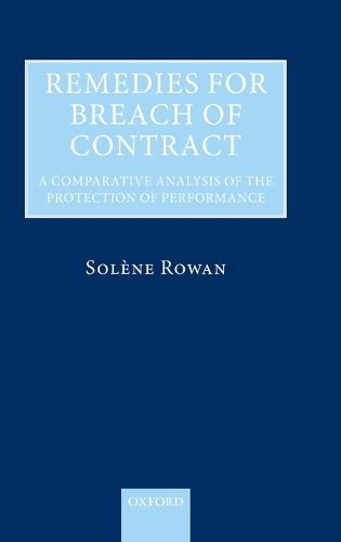 Remedies for Breach of Contract: A Comparative Analysis of the Protection of Performance (Hardback)