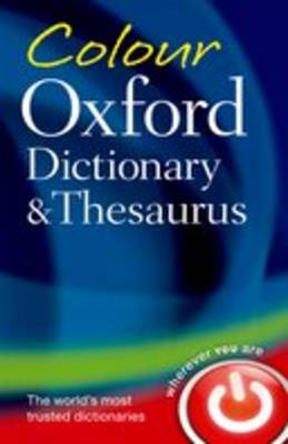 Colour Oxford Dictionary & Thesaurus (Paperback)