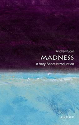 Madness: A Very Short Introduction - Very Short Introductions (Paperback)