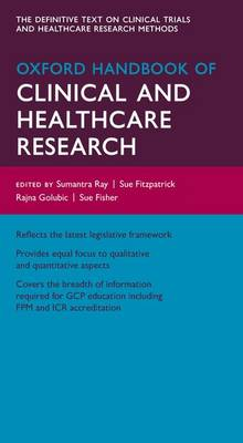 Oxford Handbook of Clinical and Healthcare Research - Oxford Medical Handbooks (Paperback)