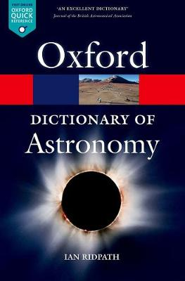 A Dictionary of Astronomy - Oxford Quick Reference (Paperback)